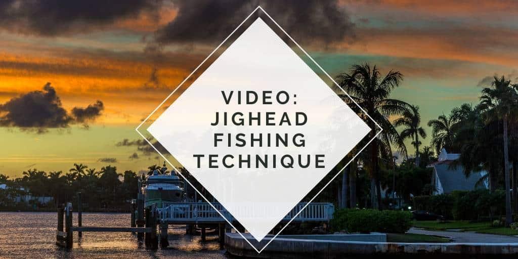 Jighead Fishing Technique Video